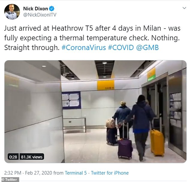 Good Morning Britain correspondent Nick Dixon said in a tweet: 'was expecting a thermal temperature check. Nothing. Straight through'